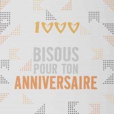 Carte anniversaire 1000 bisous